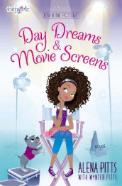 Day Dreams and Movie Screens av Alena Pitts (Heftet)
