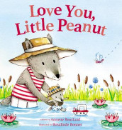 Love You, Little Peanut av Annette Bourland (Kartonert)