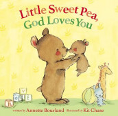 Little Sweet Pea, God Loves You av Annette Bourland (Innbundet)