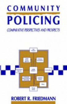 Community Policing av Robert R. Friedmann (Heftet)