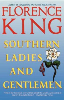 Southern Ladies and Gentlemen av Florence King (Heftet)
