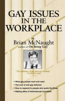 Gay Issues in the Workplace av Brian McNaught (Heftet)