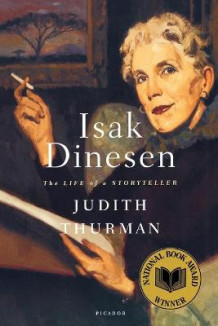 Isak Dinesen: the Life of a Storyteller av Judith Thurman (Heftet)