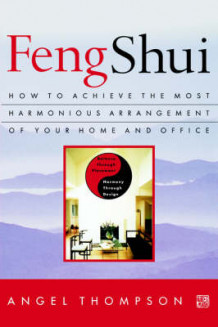 Feng Shui av Angel Thompson (Heftet)