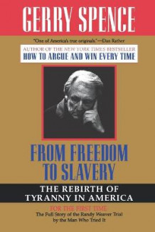 From Freedom to Slavery av Gerry Spence (Heftet)