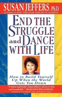 End the Struggle and Dance with Life av Susan J. Jeffers (Heftet)