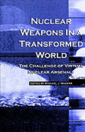 Nuclear Weapons in a Transformed World av Michael J. Mazarr (Innbundet)