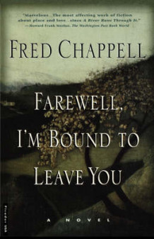 Farewell, I'm Bound to Leave You av Fred Chappell (Heftet)