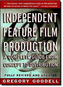 Independent Feature Film Production av Gregory Goodell (Heftet)