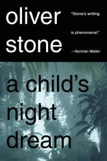A Child's Night Dream av Oliver Stone (Heftet)