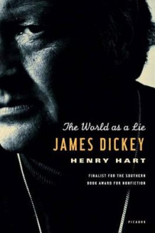 James Dickey av Henry Hart (Heftet)