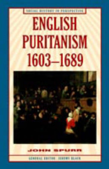 English Puritanism, 1603-1689 av Professor John Spurr (Innbundet)