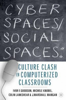 Cyber Spaces/Social Spaces (Innbundet)