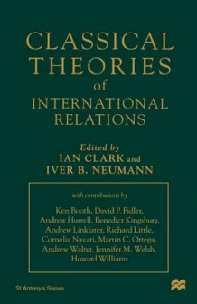 Classical Theories of International Relations (Heftet)
