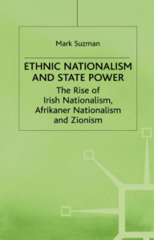 Ethnic Nationalism and State Power av Mark Suzman (Innbundet)