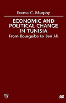 Economic and Political Change in Tunisia av Emma C. Murphy (Innbundet)