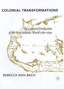 Colonial Transformations av R. Bach (Innbundet)