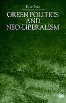 Green Politics and Neo-Liberalism av David Toke (Innbundet)