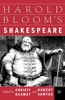 Harold Bloom's Shakespeare (Innbundet)