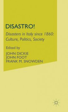 Disastro! Disasters in Italy Since 1860 (Innbundet)