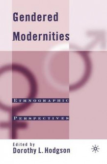 Gendered Modernities (Heftet)