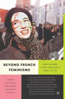 Beyond French Feminisms (Heftet)
