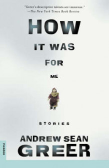 How It Was av Andrew Sean Greer (Heftet)