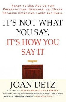 It's Not What You Say, It's How You Say It av Joan Detz (Heftet)