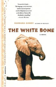 The White Bone av Barbara Gowdy (Heftet)