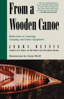 From a Wooden Canoe av Jerry Dennis (Heftet)