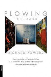 Plowing the Dark av Richard Powers og Powers Richard (Heftet)