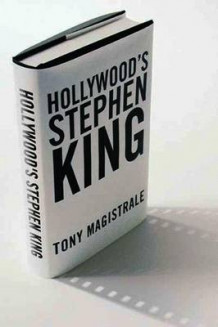 Hollywood's Stephen King av Tony Magistrale (Heftet)