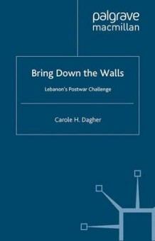 Bring Down the Walls av Carole H. Dagher (Heftet)