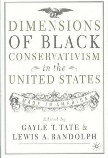 Dimensions of Black Conservatism in the United States (Heftet)
