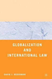 Globalization and International Law av David J. Bederman (Heftet)