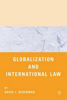 Globalization and International Law av David J. Bederman (Innbundet)
