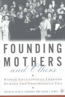 Founding Mothers and Others (Heftet)