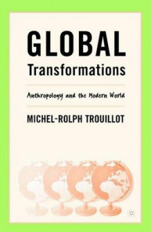 Global Transformations av Michel-Rolph Trouillot (Heftet)