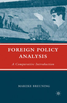 Foreign Policy Analysis av Marijke Breuning (Innbundet)