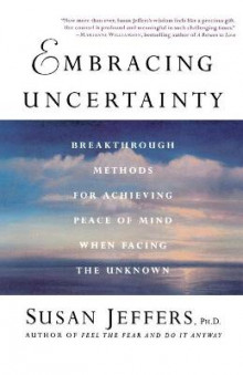 Embracing Uncertainty av Susan J. Jeffers (Heftet)
