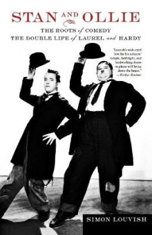 Stan and Ollie: The Roots of Comedy av Simon Louvish (Heftet)