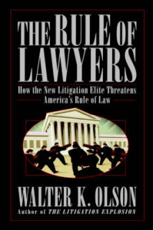 The Rule of Lawyers av Walter Olson (Heftet)