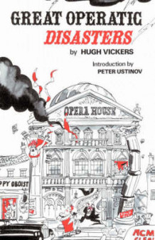 Great Operatic Disasters av Hugh Vickers (Heftet)