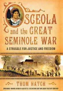 Osceola and the Great Seminole War av Thom Hatch (Innbundet)
