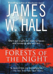 Forests of the Night av James W Hall og David Stuart Davies (Heftet)