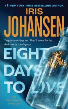 Eight Days to Live av Iris Johansen (Heftet)