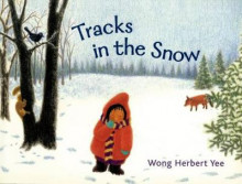 Tracks in the Snow av Wong Herbert Yee (Heftet)