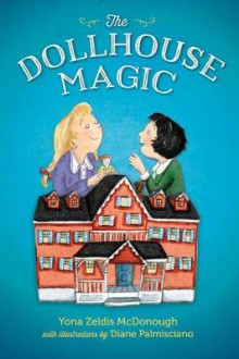 The Dollhouse Magic av Yona Zeldis McDonough (Heftet)