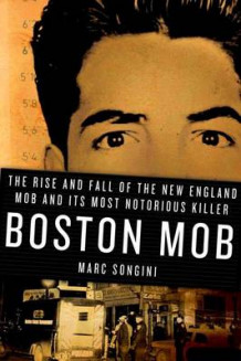 Boston Mob av Marc Songini (Innbundet)