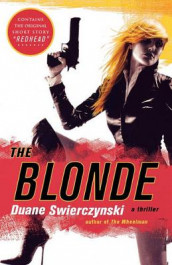 The Blonde av Duane Swierczynski (Heftet)